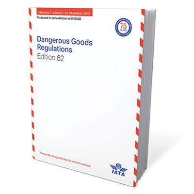 IATA Dangerous Goods Regulations 62nd Edition (2021)